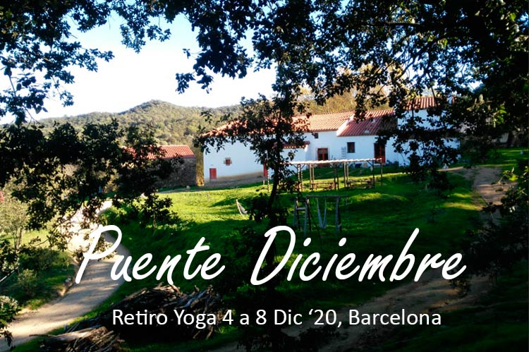 retiro yoga cerca de barcelona puente diciembre 2020